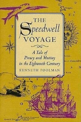 The Speedwell Voyage: A Tale of Piracy and Mutiny in the Eighteenth Century als Buch