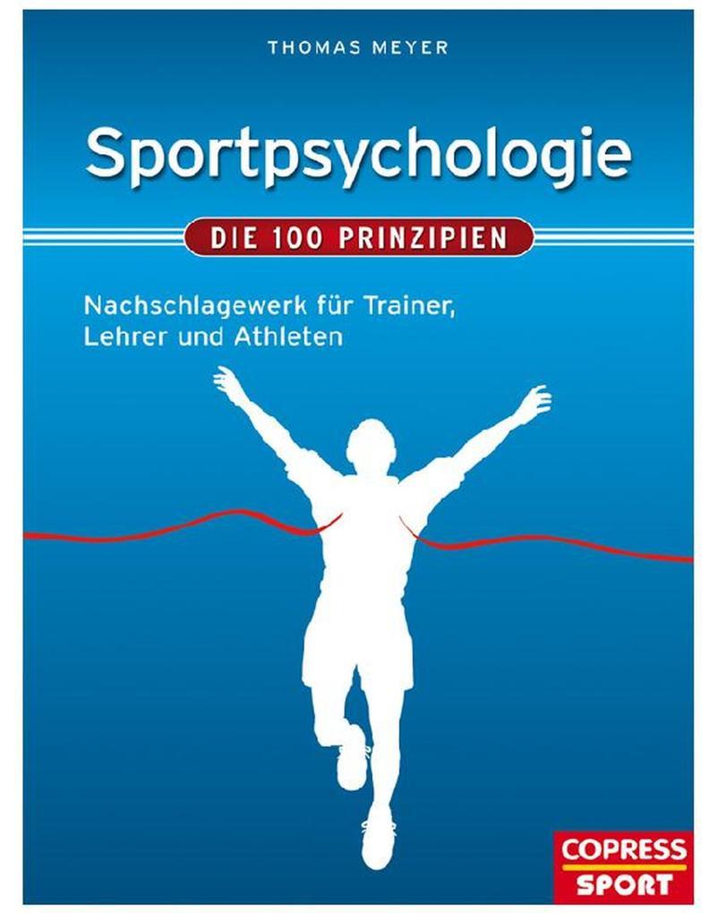 Sportpsychologie - Die 100 Prinzipien als eBook epub