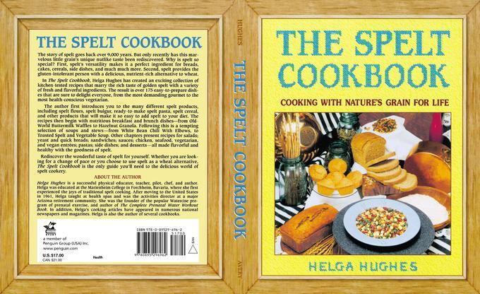 The Spelt Cookbook als Taschenbuch