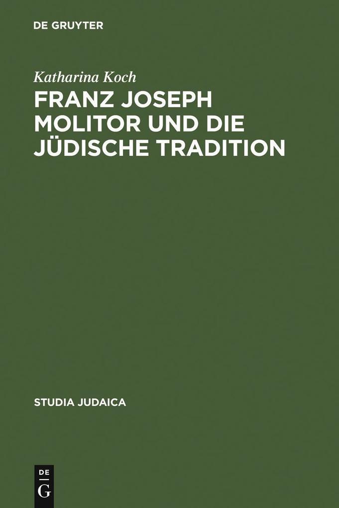 Franz Joseph Molitor und die jüdische Tradition als eBook