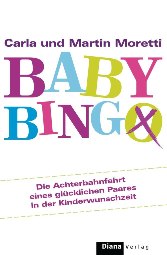 Baby-Bingo als eBook von Carla und Martin Moretti