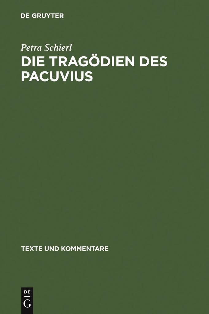 Die Tragödien des Pacuvius als eBook pdf