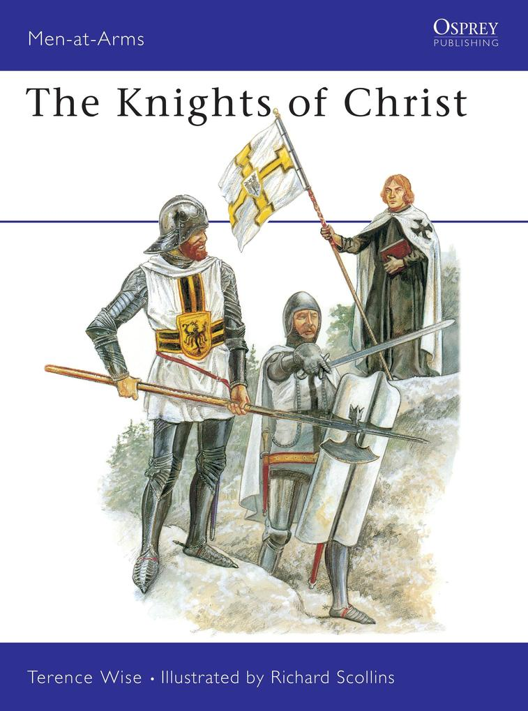 Knights of Christ als eBook von Terence Wise, Terence Wise