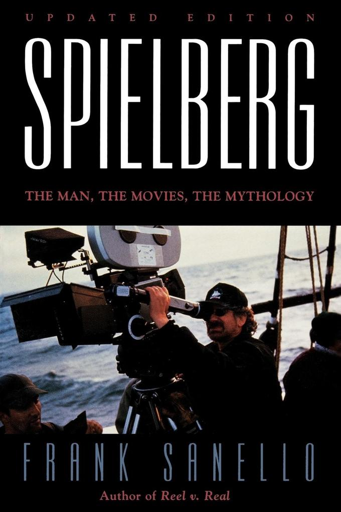 Spielberg: The Man, the Movies, the Mythology als Taschenbuch