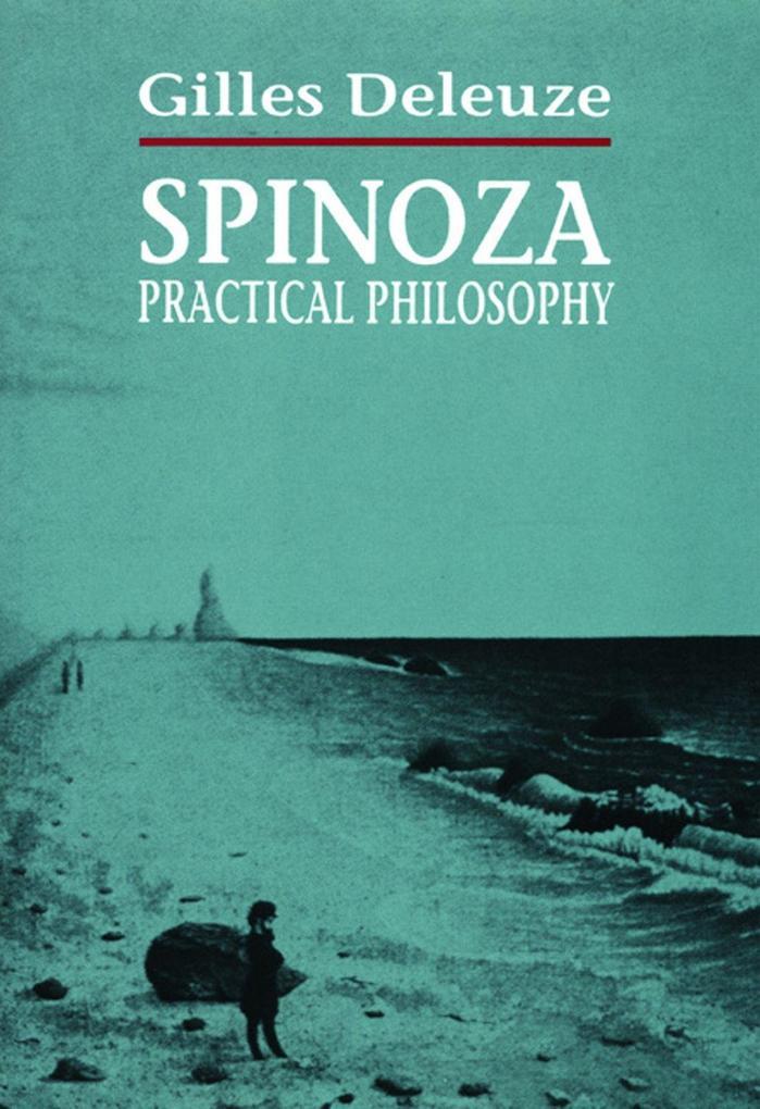 Spinoza: Practical Philosophy als Taschenbuch