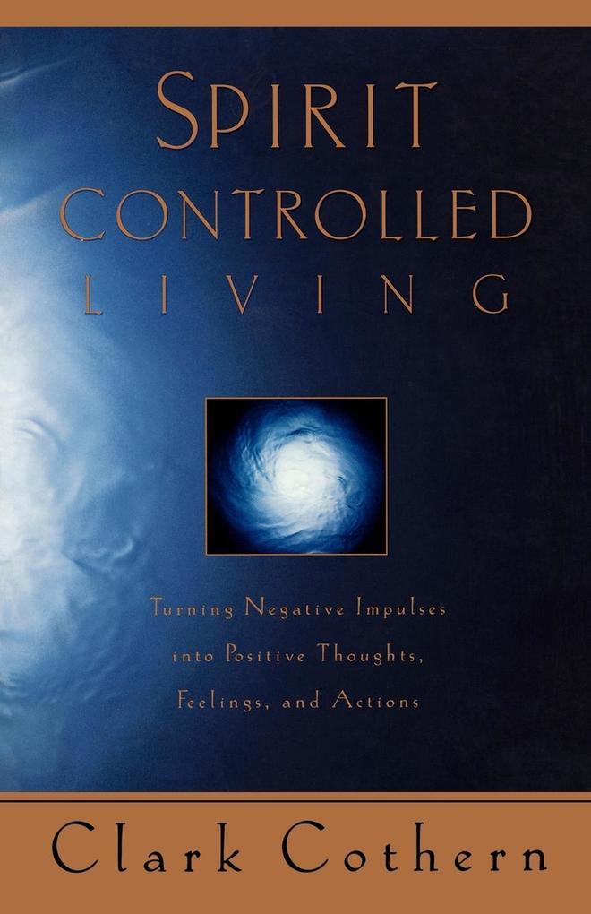 Spirit-Controlled Living als Taschenbuch
