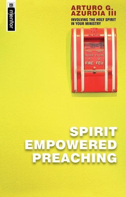 Spirit Empowered Preaching als Taschenbuch