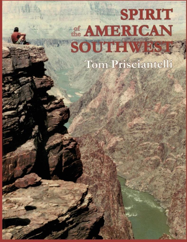 Spirit of the American Southwest als Taschenbuch