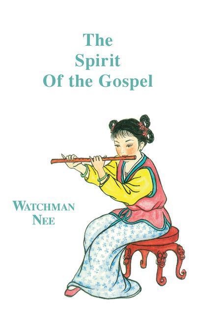 Spirit of the Gospel: als Taschenbuch