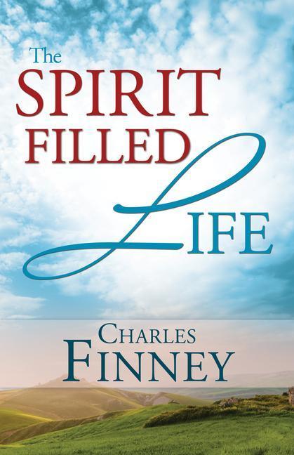 The Spirit Filled Life als Taschenbuch