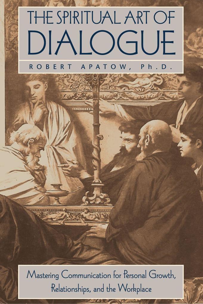 Spiritual Art of Dialogue als Buch