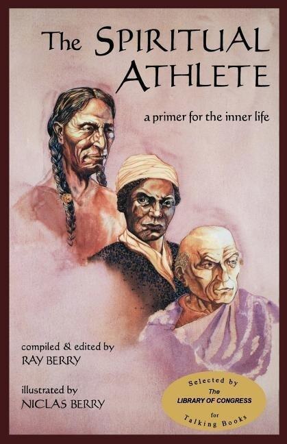The Spiritual Athlete: A Primer for the Inner Life als Taschenbuch