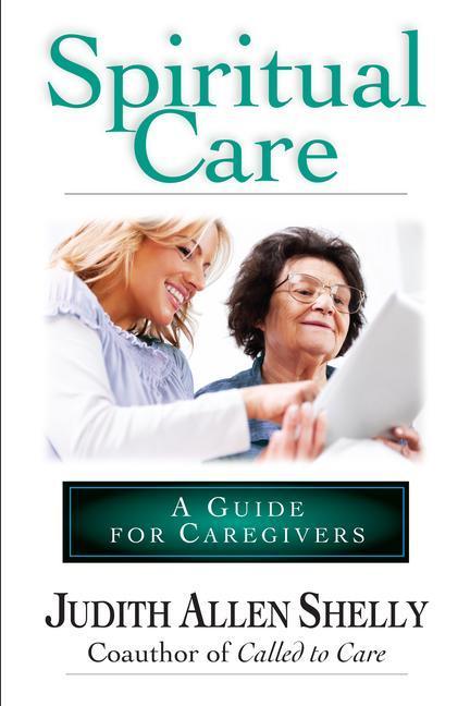 Spiritual Care: A Guide for Caregivers als Taschenbuch