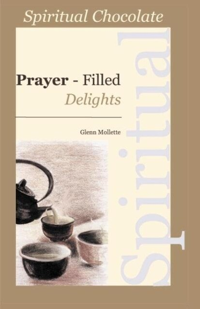 Spiritual Chocolate: Prayer-Filled Delights als Taschenbuch