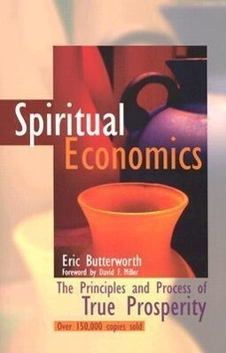 Spiritual Economics: The Principles and Process of True Prosperity als Taschenbuch