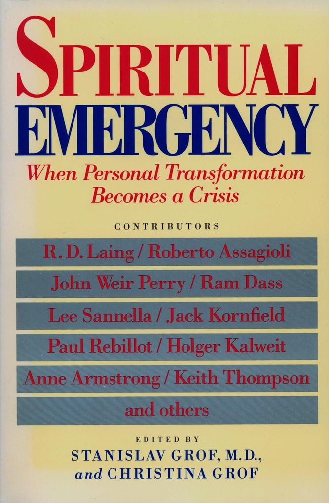 Spiritual Emergency: When Personal Transformation Becomes a Crisis als Taschenbuch