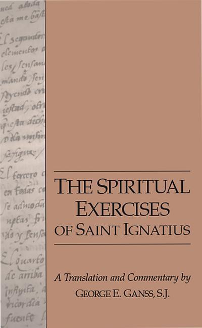 The Spiritual Exercises of Saint Ignatius als Taschenbuch
