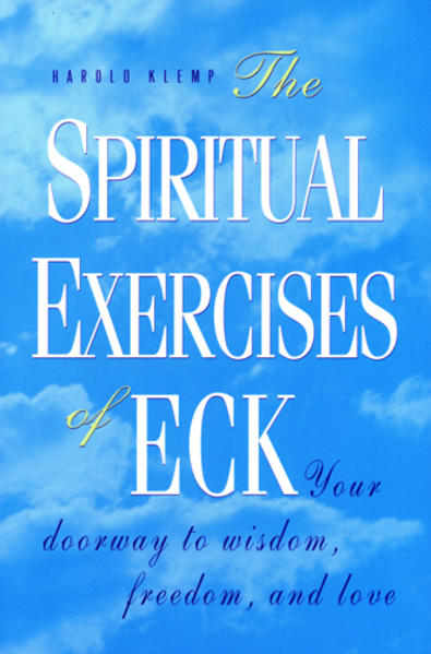 The Spiritual Exercises of Eck: Your Doorway to Wisdom, Freedom, and Love als Taschenbuch