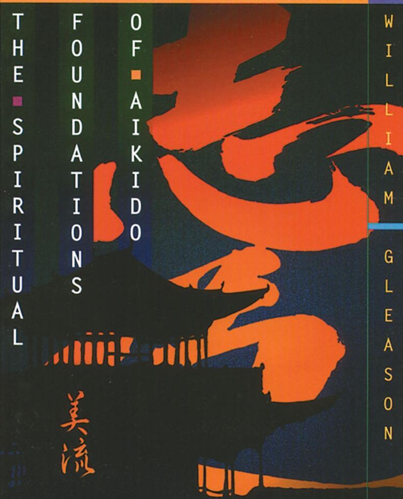 Spiritual Foundations of Aikido als Taschenbuch