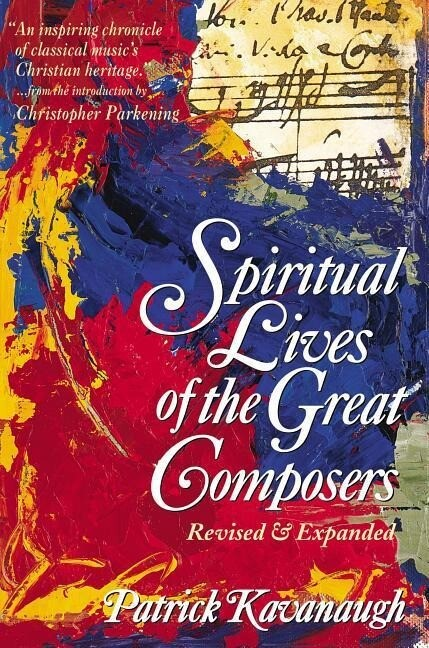 The Spiritual Lives of the Great Composers als Taschenbuch