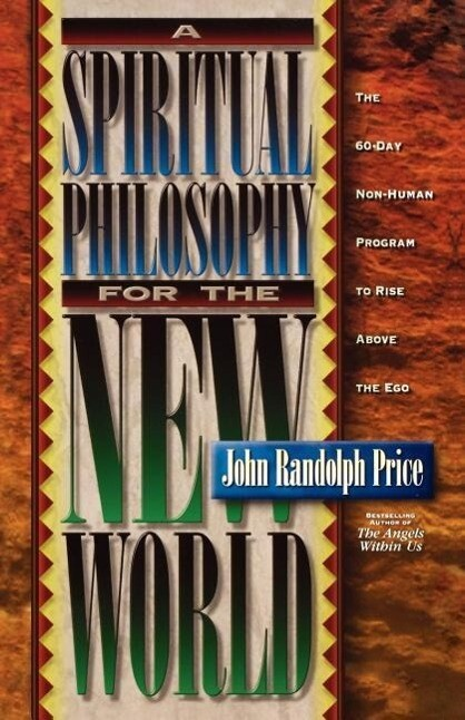 A Spiritual Philosophy for the New World als Taschenbuch