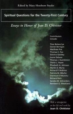 Spiritual Questions for the Twenty-First Century: Essays in Honor of Joan D. Chittister als Taschenbuch
