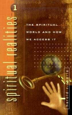 Spiritual Realities Vol. 1: The Spiritual World and How We Access It als Taschenbuch