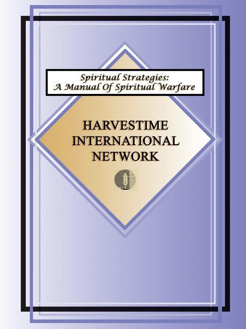 Spiritual Strategies: A Manual for Spiritual Warfare als Taschenbuch