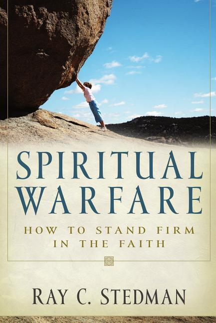 Spiritual Warfare: How to Stand Firm in the Faith als Taschenbuch