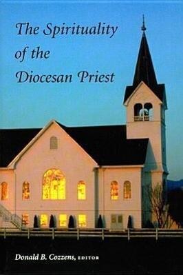 Spirituality of the Discesan Priest als Taschenbuch