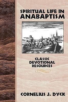 Spiritual Life in Anabaptism als Taschenbuch