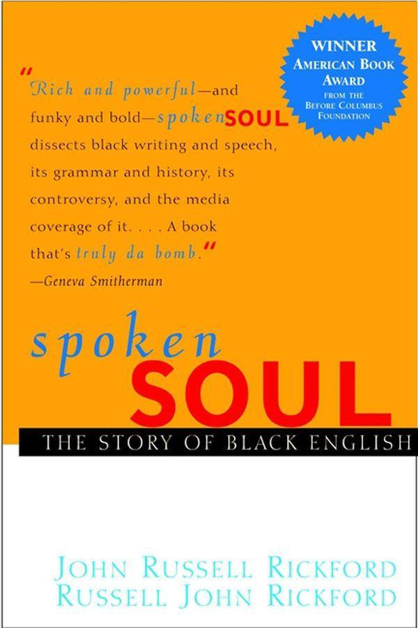 Spoken Soul: The Story of Black English als Buch