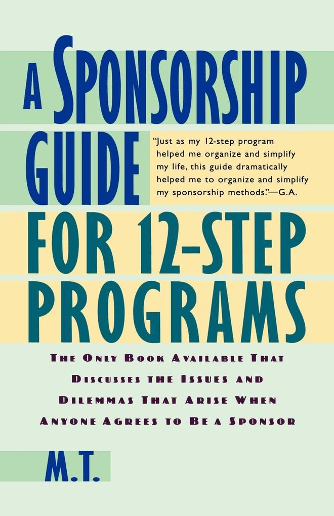 A Sponsorship Guide for 12-Step Programs als Taschenbuch