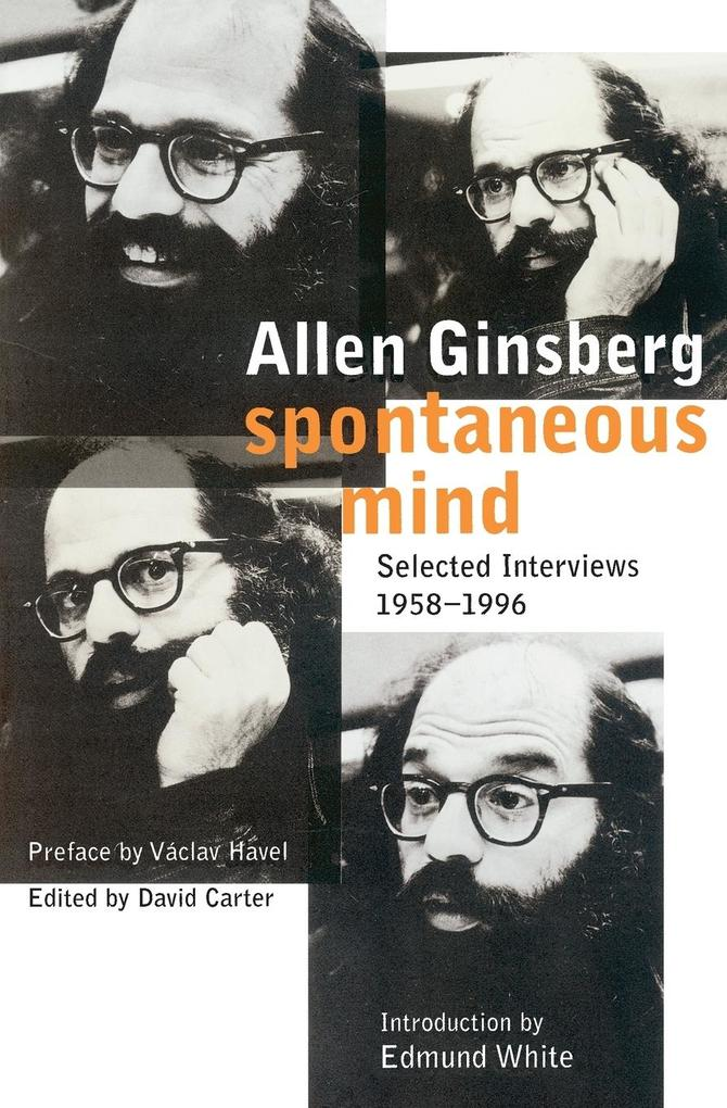 Spontaneous Mind: Selected Interviews 1958-1996 als Taschenbuch