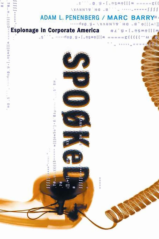 Spooked: Espionage in Corporate America als Taschenbuch