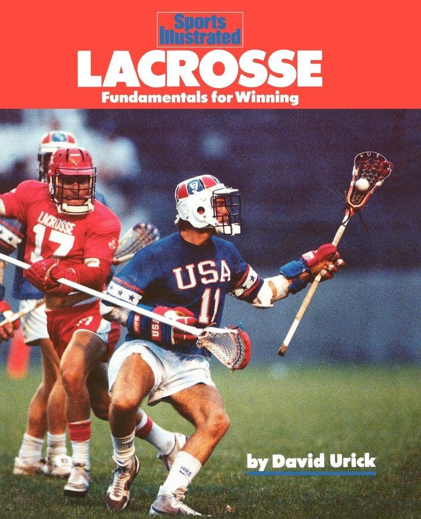 Lacrosse: Fundamentals for Winning als Taschenbuch