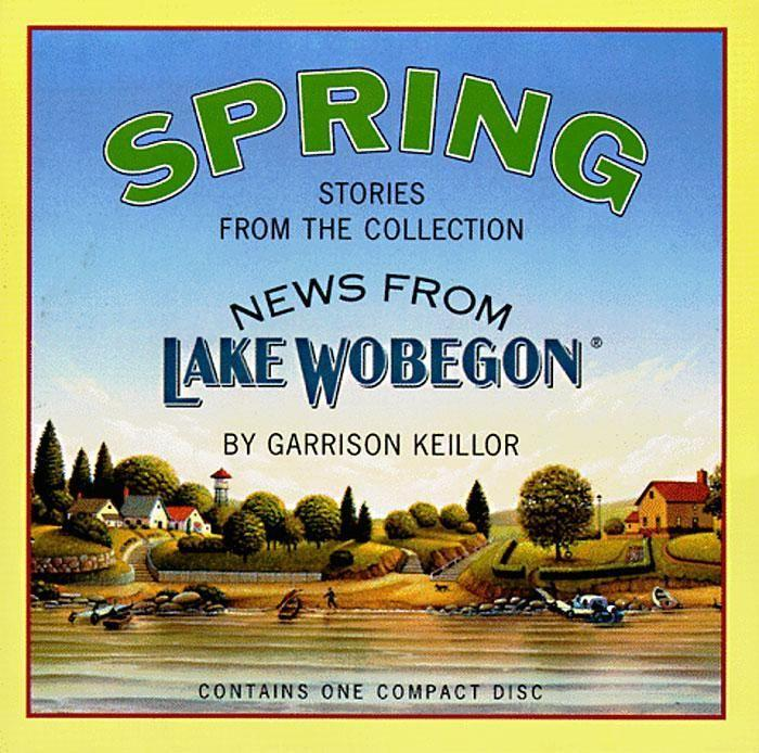 News from Lake Wobegon: Spring als Hörbuch