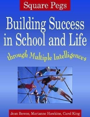 Square Pegs: Building Success in School and Life Through Multiple Intelligences als Taschenbuch