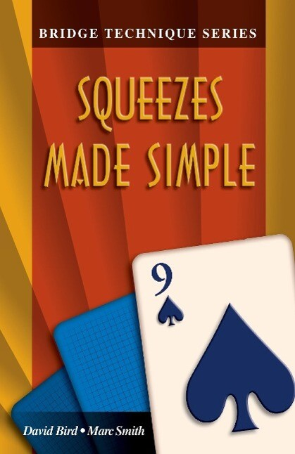 Bridge Technique 9: Squeezes Made Simple als Taschenbuch