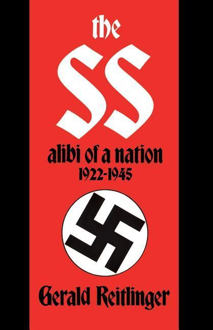 The SS: Alibi of a Nation, 1922-1945 als Taschenbuch