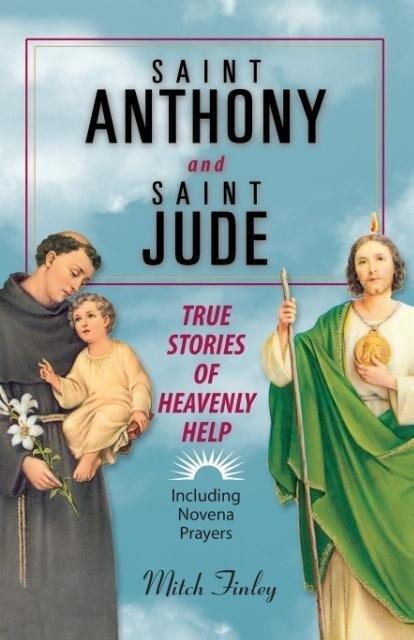 Saint Anthony and Saint Jude: True Stories of Heavenly Help als Taschenbuch