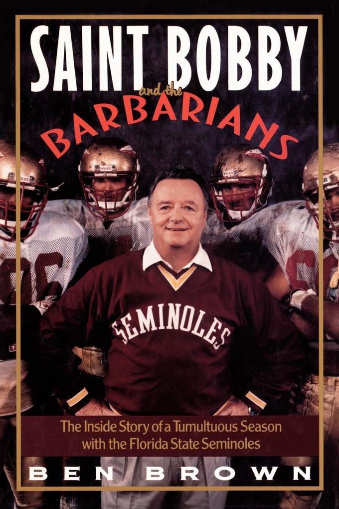 Saint Bobby and the Barbarians als Taschenbuch