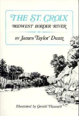 St Croix: Midwest Border River als Taschenbuch
