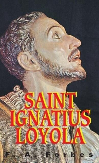 St. Ignatius of Loyola: Founder of the Jesuits als Taschenbuch