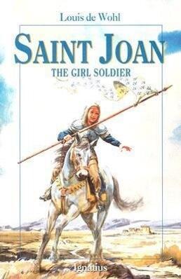 Saint Joan: The Girl Soldier als Taschenbuch