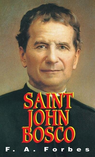 St. John Bosco: The Friend of Youth als Taschenbuch