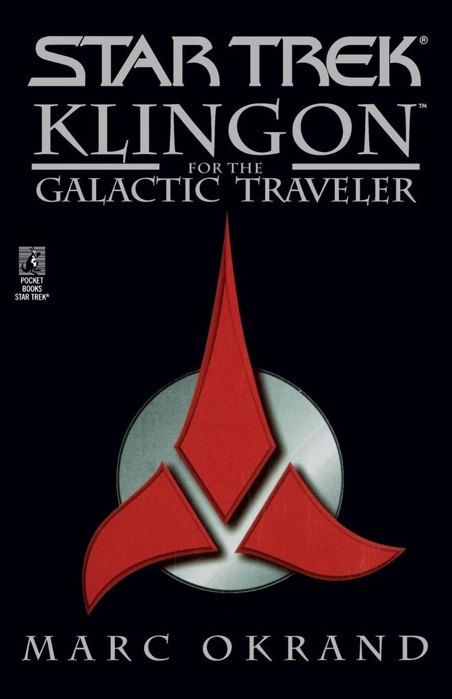 Klingon for the Galactic Traveler als Buch