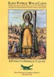 Saint Patrick Was a Cajun als Taschenbuch