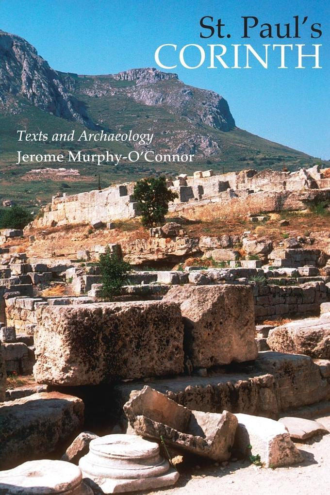 St. Paul's Corinth: Texts and Archaeology als Taschenbuch