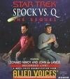 Spock Vs Q: The Sequel